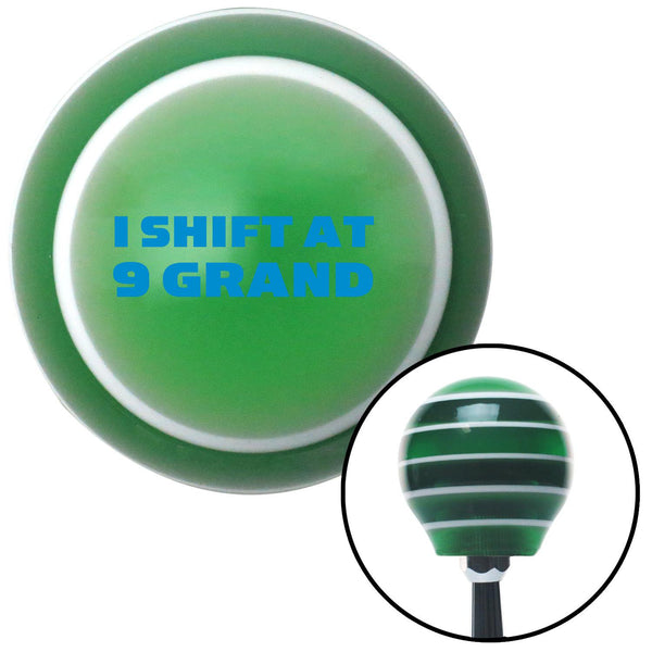Blue I Shift At 9 Grand Green Stripe Shift Knob with M16 x 15 Insert - American Shifter - Dropship Direct Wholesale