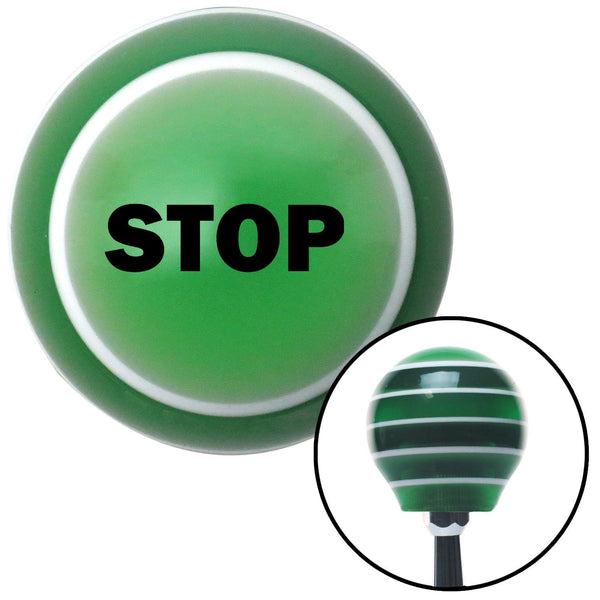 Black STOP Green Stripe Shift Knob with M16 x 15 Insert - American Shifter - Dropship Direct Wholesale