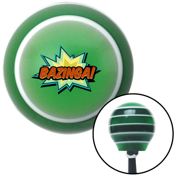 BAZINGA Green Stripe Shift Knob with M16 x 15 Insert - American Shifter - Dropship Direct Wholesale