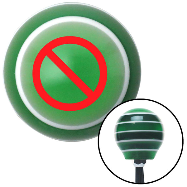 Red NO Symbol Green Stripe Shift Knob with M16 x 15 Insert - American Shifter - Dropship Direct Wholesale