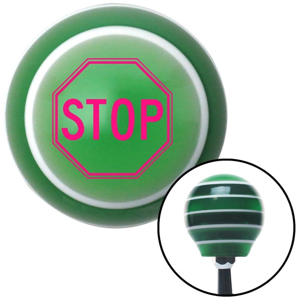 Pink Stop Sign Green Stripe Shift Knob with M16 x 15 Insert - American Shifter - Dropship Direct Wholesale