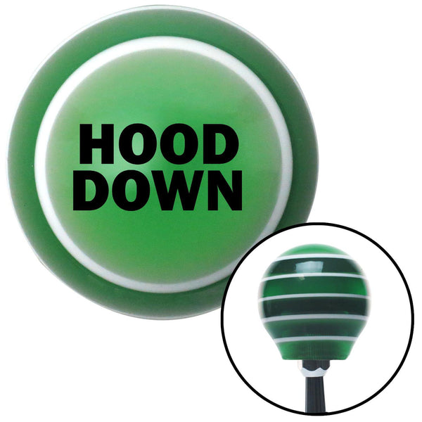 Black HOOD DOWN Green Stripe Shift Knob with M16 x 15 Insert - American Shifter - Dropship Direct Wholesale