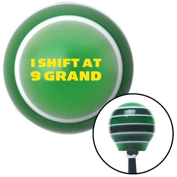 Yellow I Shift At 9 Grand Green Stripe Shift Knob with M16 x 15 Insert - American Shifter - Dropship Direct Wholesale
