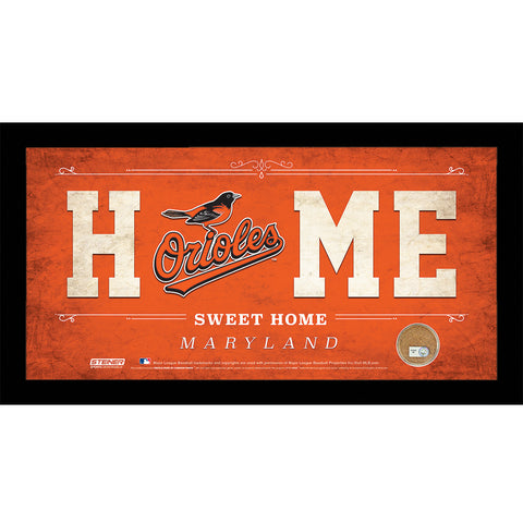 Baltimore Orioles 6x12 Home Sweet Home Sign with Game-Used Dirt from Oriole Park at Camden Yards - Steiner Sports - Dropship Direct Wholesale