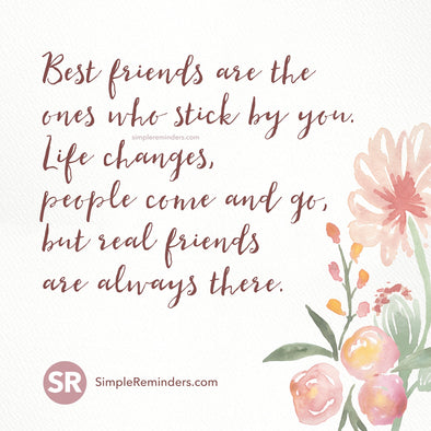 Best friends are always there