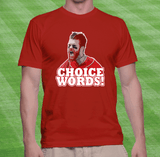Bryce Harper's Choice Words T-shirt