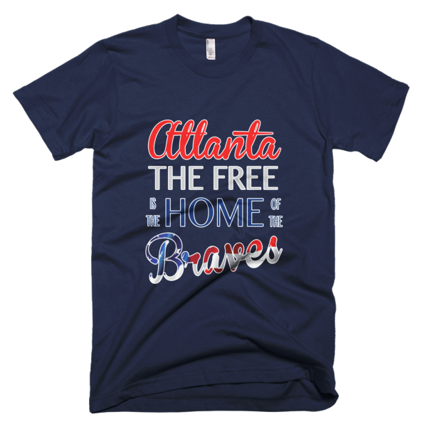 Atlanta the Free is the Home of the Braves