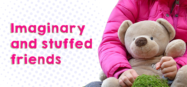 Imaginary and stuffed friends