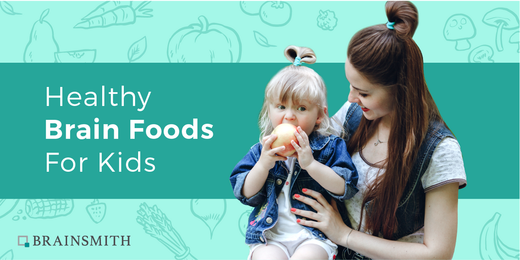 Healthy Brain Foods for Smart Child Development