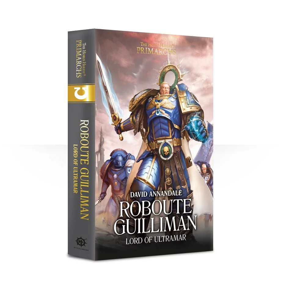 Roboute Guilliman: Lord of Ultramar. Book 1 (Hardback)