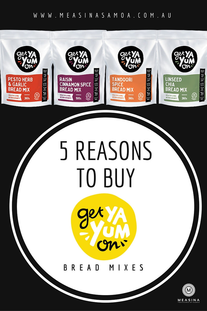 5 Reasons to Buy Get Ya Yum On Bread Mixes