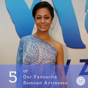 5 of Our Favourite Samoan Actresses