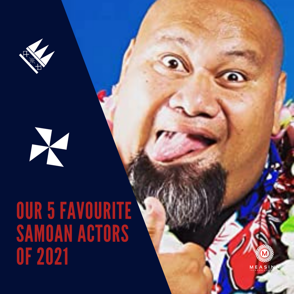 Our 5 Favourite Samoan Actors of 2021