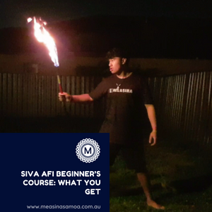Siva Afi (Fire Knife Dance) Beginner's Course: What You Get