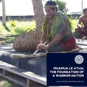 """Muamua Le Atua"": The Foundation of a Warrior Nation."