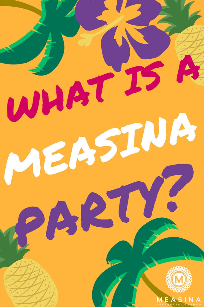 What is a Measina Party?