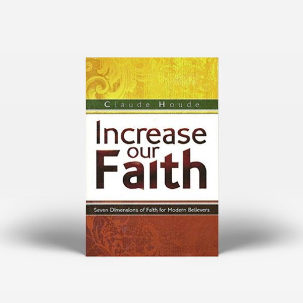 Claude Houde - Increase our faith