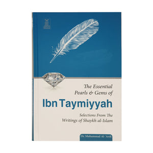 The Essential Pearls & Gems of Ibn Taymiyyah