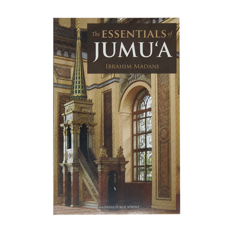 The Essentials of Jumu'a