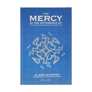The Mercy: In the Difference of the Four Sunni Schools of Islamic Law
