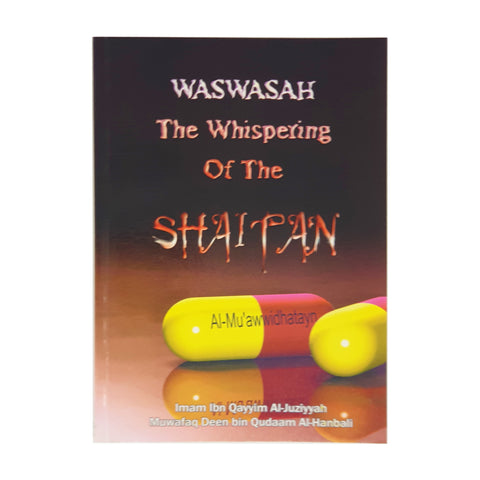 Waswasah the Whispering of the Shaitan