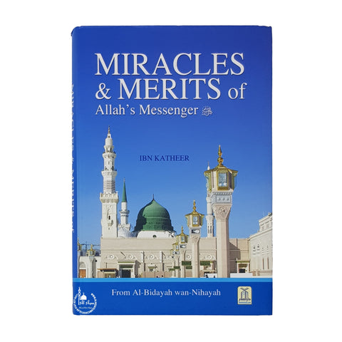 Miracles and Merits of Allah Messenger