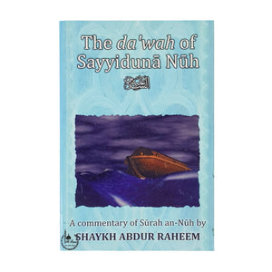The Dawah of Sayyiduna Nuh (Alahisalam)