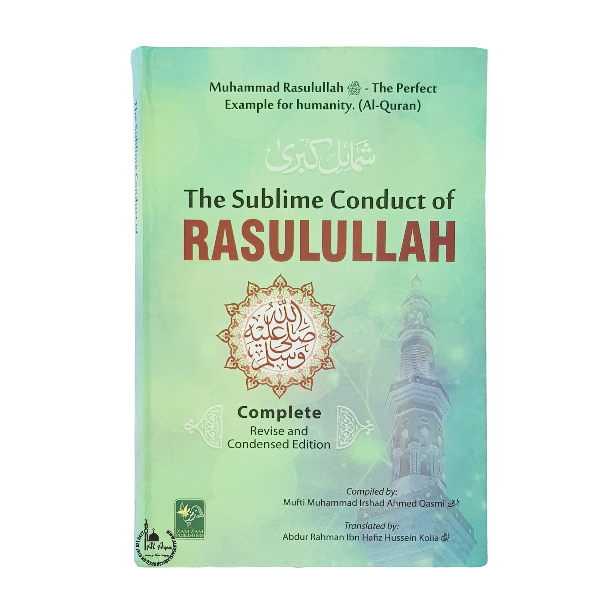 The Sublime Conduct of Rasul