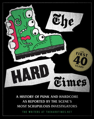 Hard Times: The First 40 Years by Matt Saincome