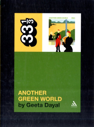 Brian Eno's Another Green World  - Geeta Dayal