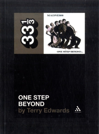 Madness One Step Beyond  - Terry Edwards