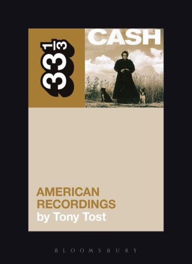Johnny Cash's American Recordings  - Tony Tost