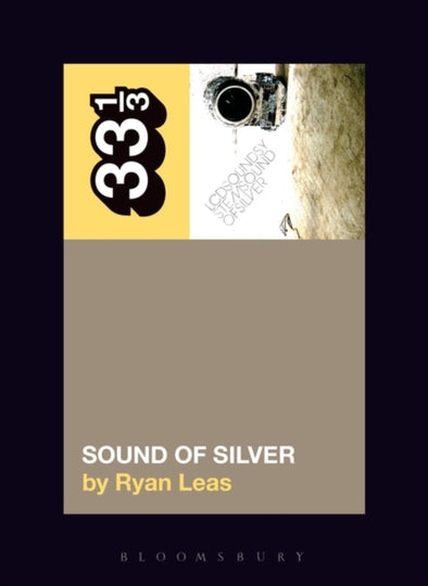 LCD Soundsystem's Sound Of Silver  - Ryan Leas