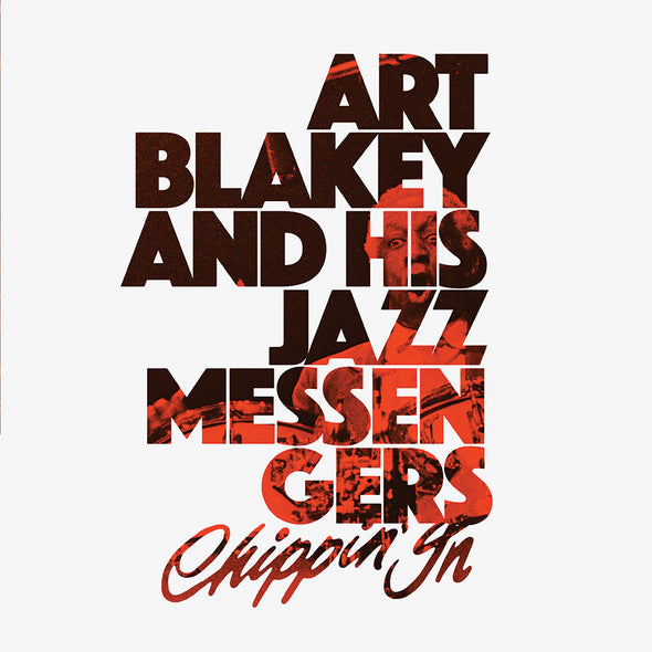 Art Blakey And His Jazz Messengers - Chippin In [RSD21]