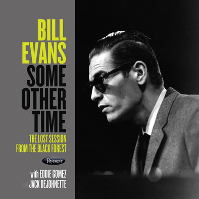 Bill Evans - Some Other Time: The Lost Session from the Black Forest [RSD20]