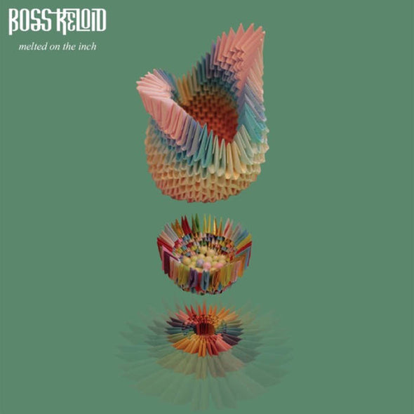 Boss Keloid - Melted On The Inch<br>Vinyl LP