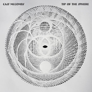 Cass McCombs - Tip of the Sphere
