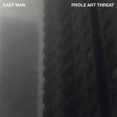 East Man - Prole Art Threat