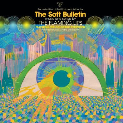 Flaming Lips – The soft Bulletin (live at Red Rocks)