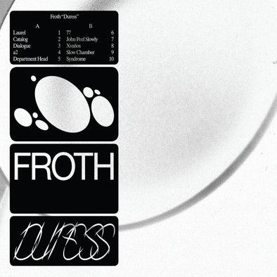 Froth - Duress