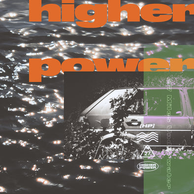 Higher Power - 27 Miles Underground vinyl