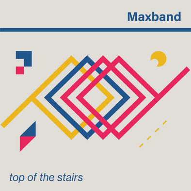 Maxband - Top Of The Stairs