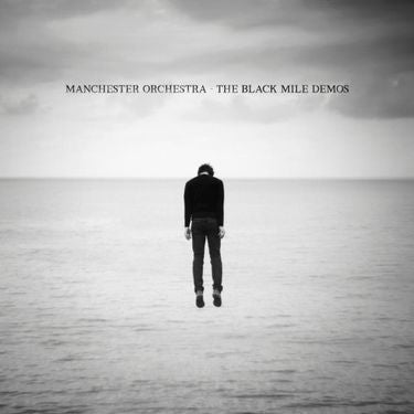 Manchester Orchestra - The Black Mile Demos (RSD Release)