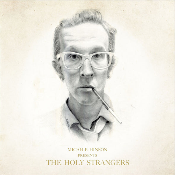 Micah P. Hinson - Presents The Holy Strangers<br>Vinyl LP
