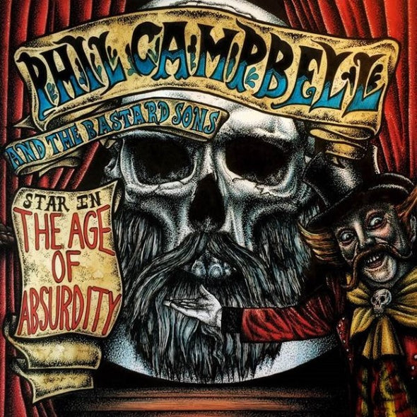Phil Campbell And The Bastard Sons - The Age Of Absurdity<br>Vinyl LP