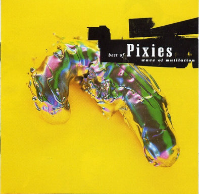 Pixies - Wave Of Mutilation: Best Of Pixies