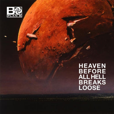 Plan B -  Heaven Before All Hell Breaks Loose<br>Vinyl LP