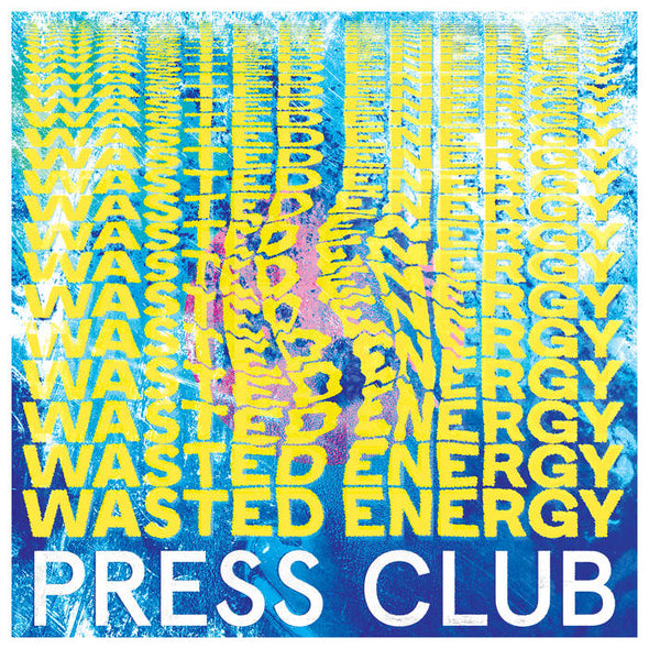Press Club - Wasted Energy