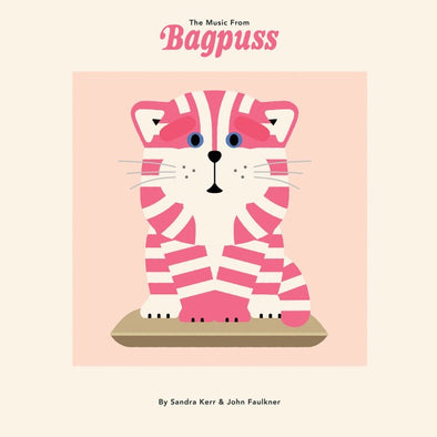 Sandra Kerr / John Faulkner - The Music from Bagpuss