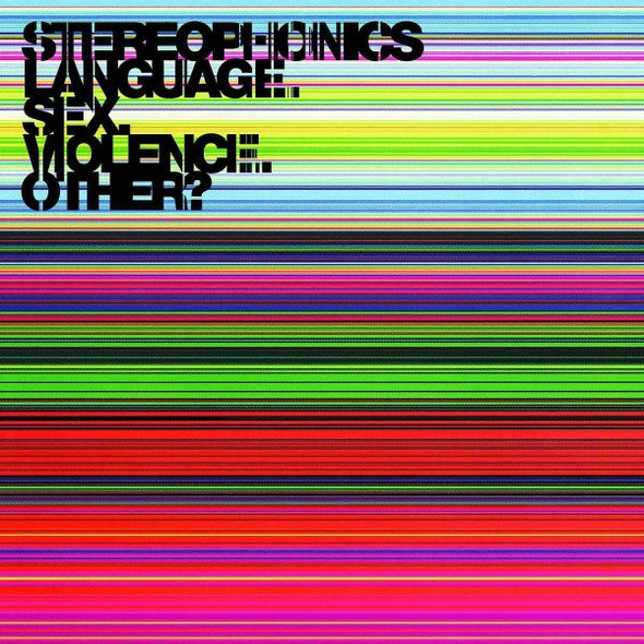 Stereophonics - Language. Sex. Violence. Other?